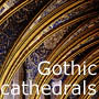 French Gothic Cathedrals